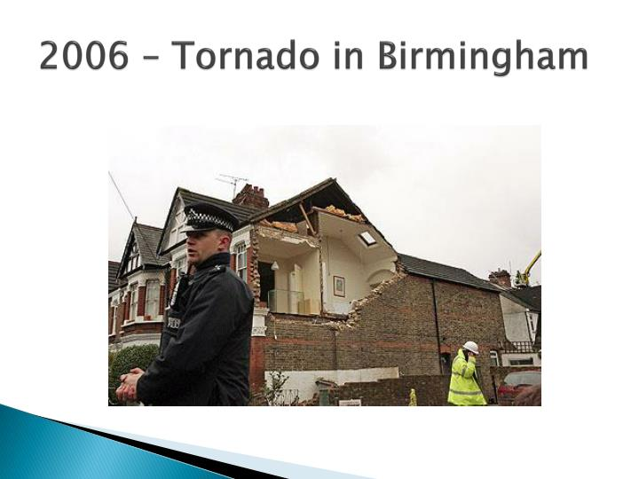 2006 – Tornado in Birmingham