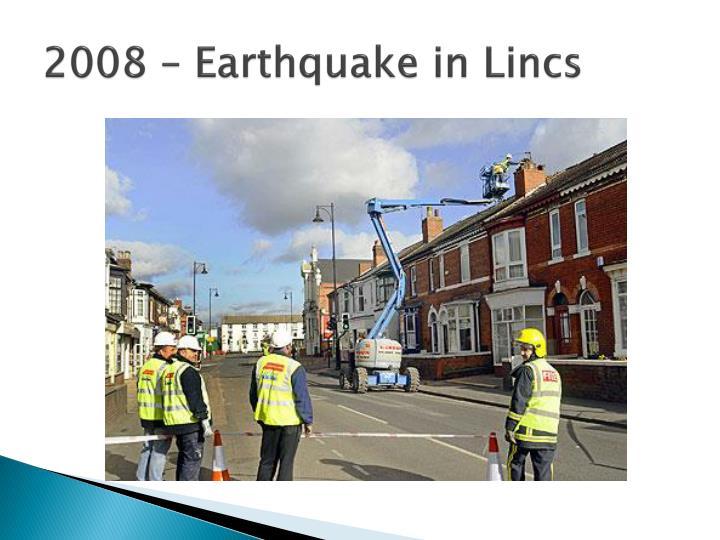 2008 – Earthquake in Lincs