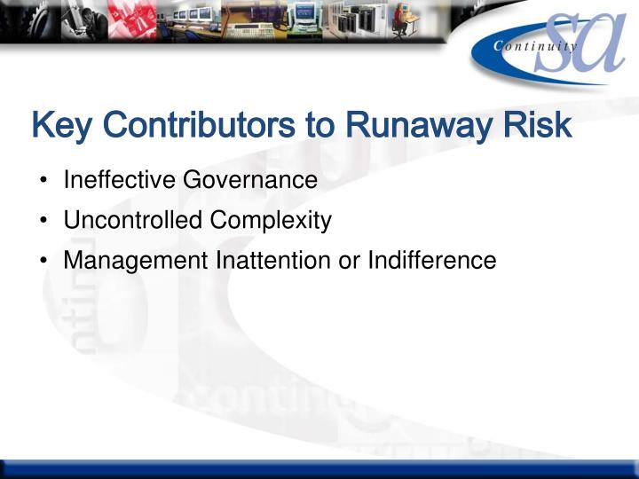 Key Contributors to Runaway Risk
