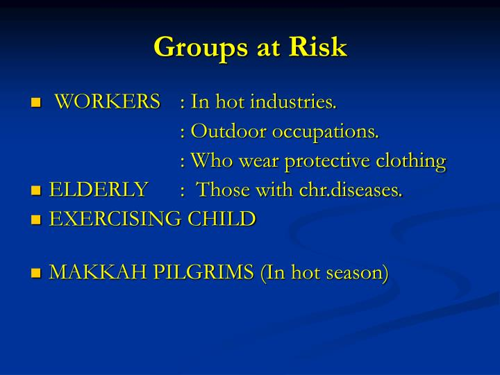 Groups at Risk