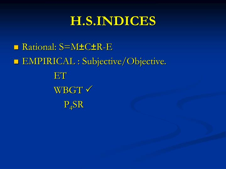 H.S.INDICES