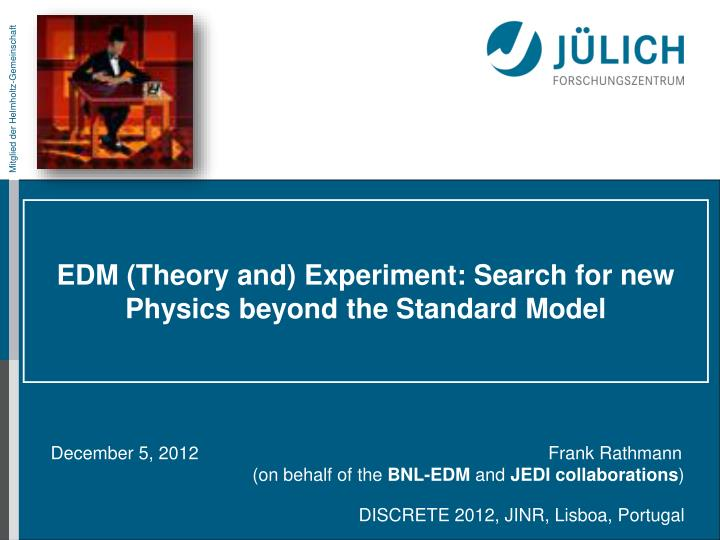 Edm theory and experiment search for new physics beyond the standard model