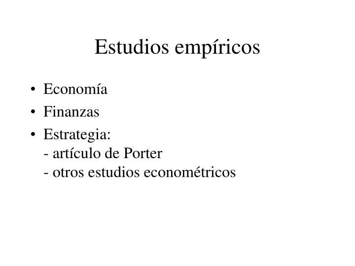 Estudios empíricos
