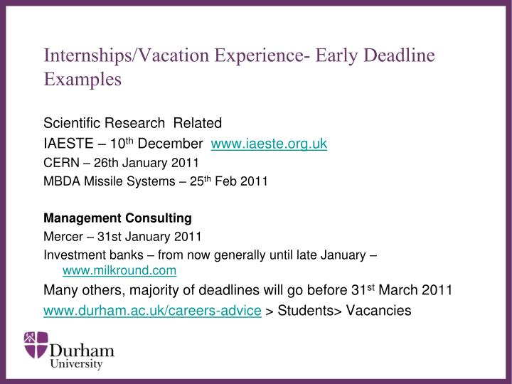 Internships/Vacation Experience- Early Deadline Examples