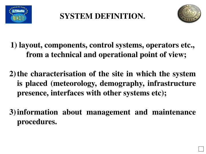 SYSTEM DEFINITION.