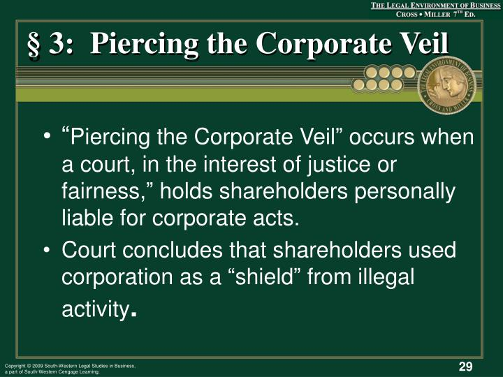 § 3:  Piercing the Corporate Veil