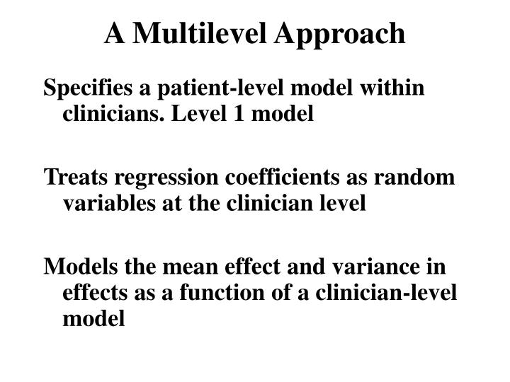 A Multilevel Approach