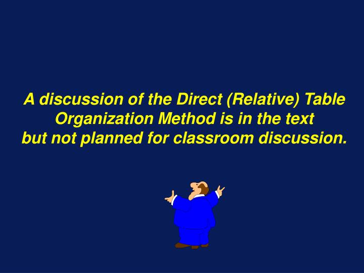 A discussion of the Direct (Relative) Table