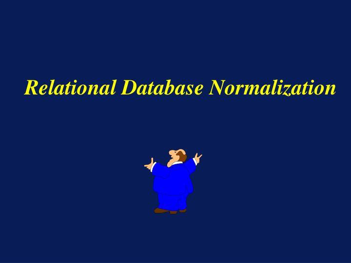 Relational Database Normalization