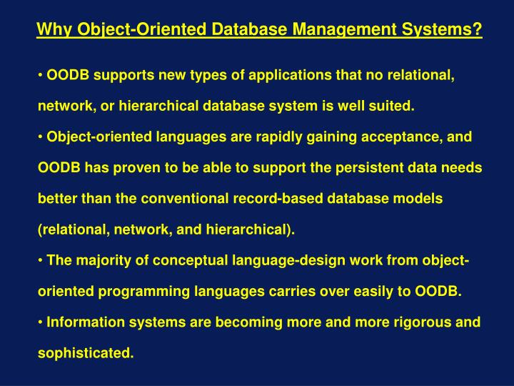 Why Object-Oriented Database Management Systems?