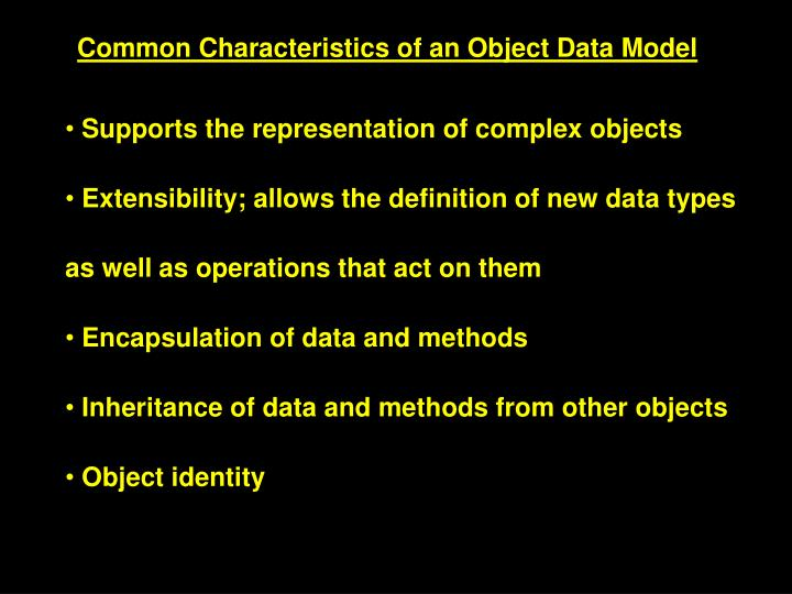 Common Characteristics of an Object Data Model