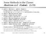 some methods in the classes jbutton and jlabel 1 3