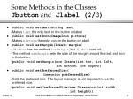 some methods in the classes jbutton and jlabel 2 3
