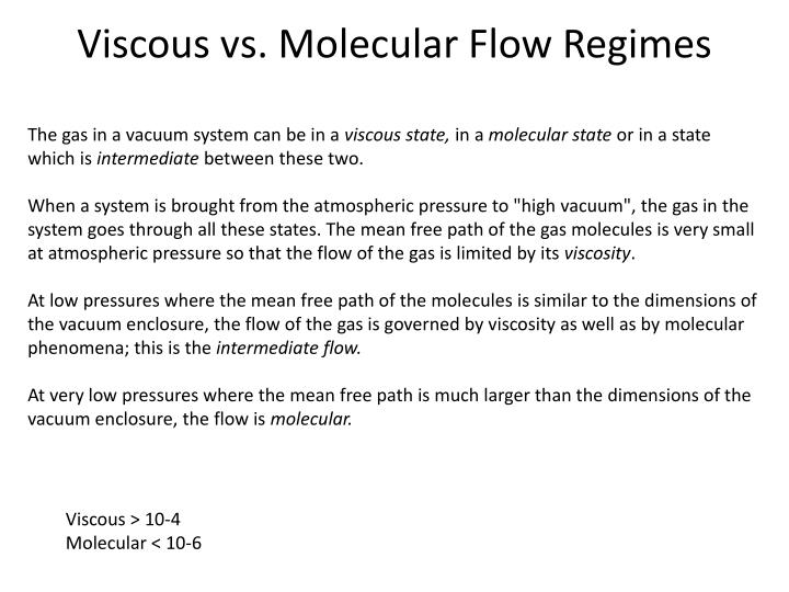 Viscous vs. Molecular Flow Regimes