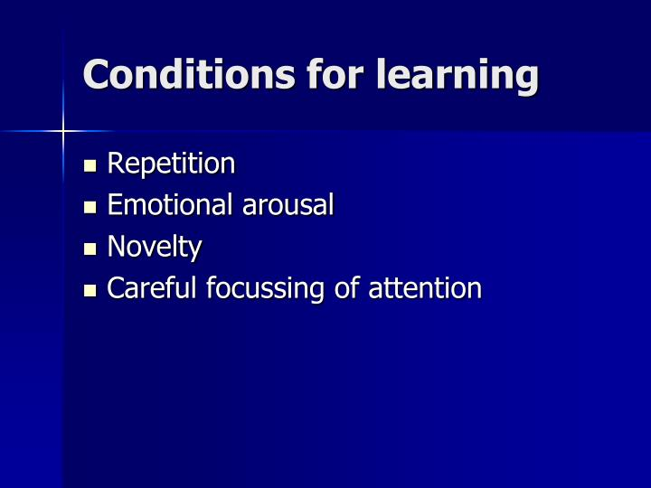 Conditions for learning