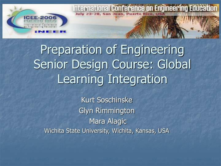 preparation of engineering senior design course global learning integration n.