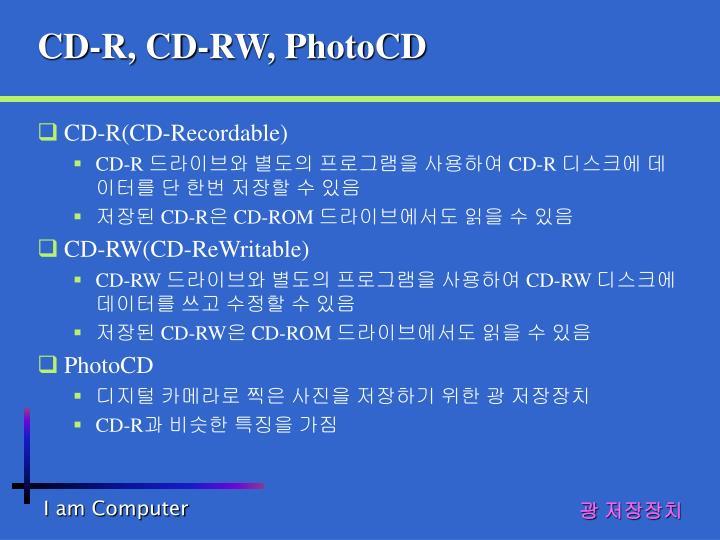 CD-R, CD-RW, PhotoCD