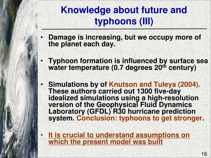 Knowledge about future and typhoons (III)