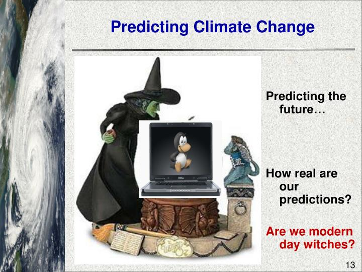 Predicting Climate Change