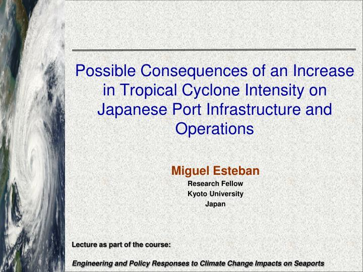 Possible Consequences of an Increase in Tropical Cyclone Intensity on Japanese Port Infrastructure a...