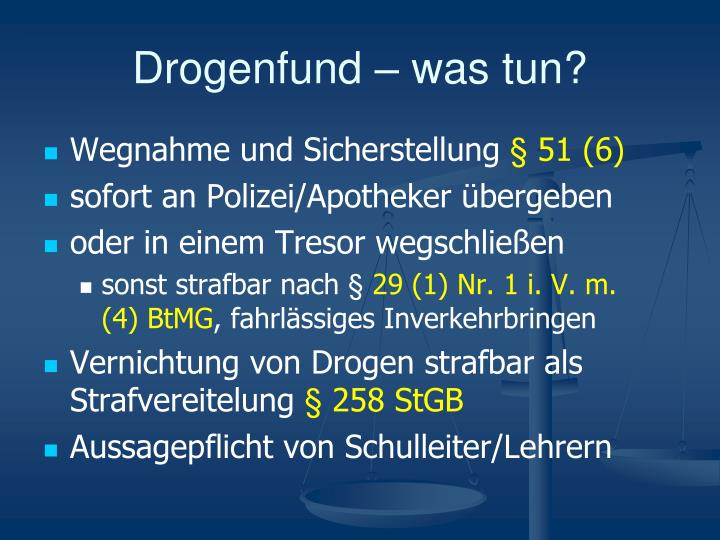 Drogenfund – was tun?