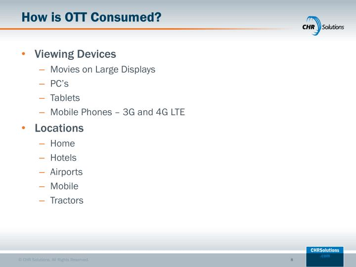 How is OTT Consumed?