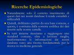 ricerche epidemiologiche1