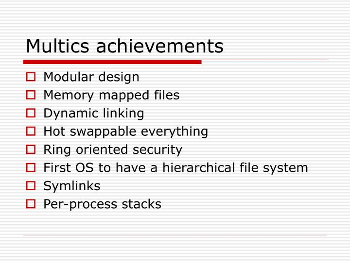 Multics achievements