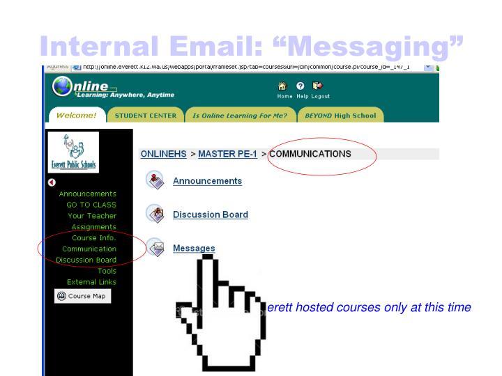 "Internal Email: ""Messaging"""