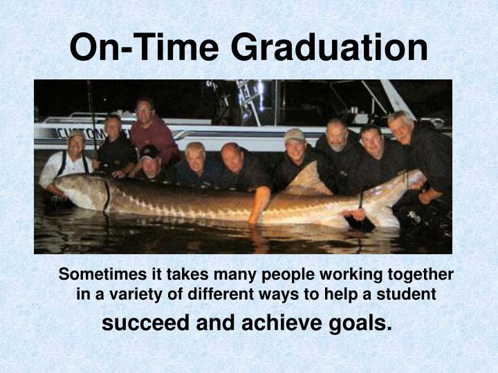 On time graduation