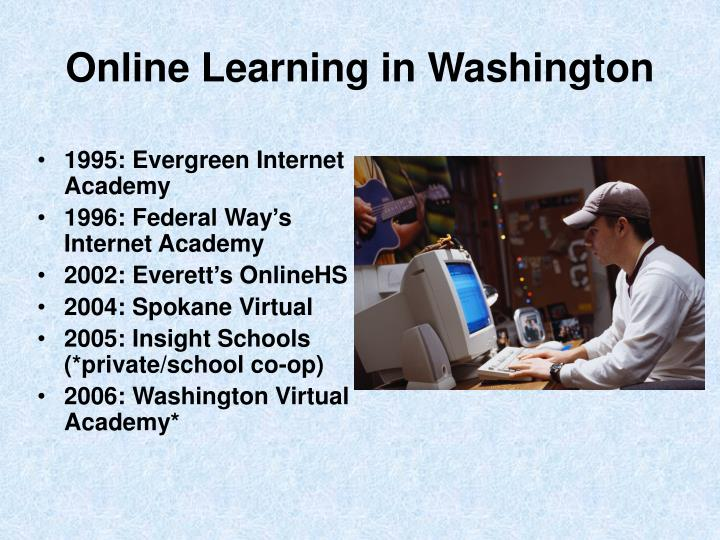 Online Learning in Washington