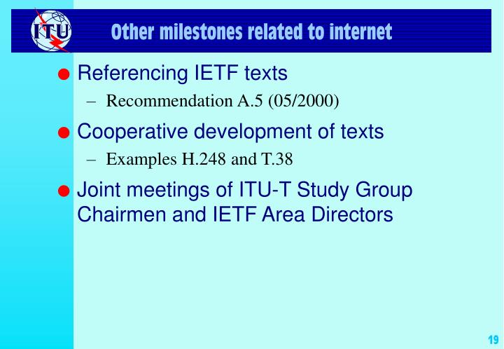 Other milestones related to internet