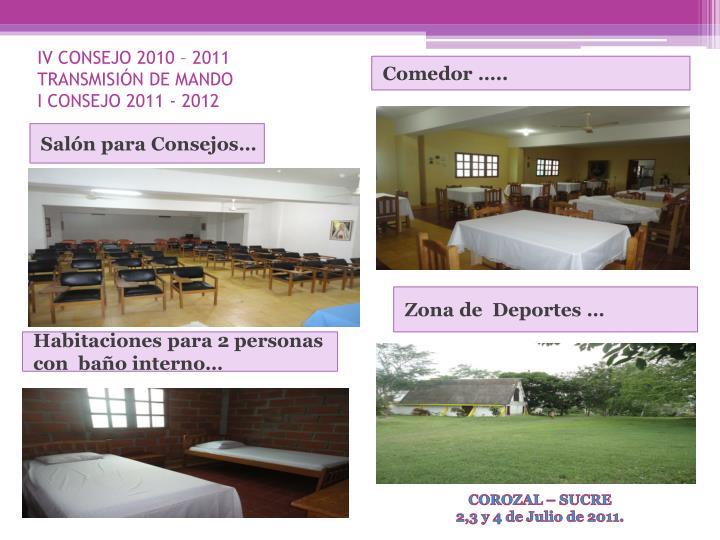 Iv consejo 2010 2011 transmisi n de mando i consejo 2011 20121