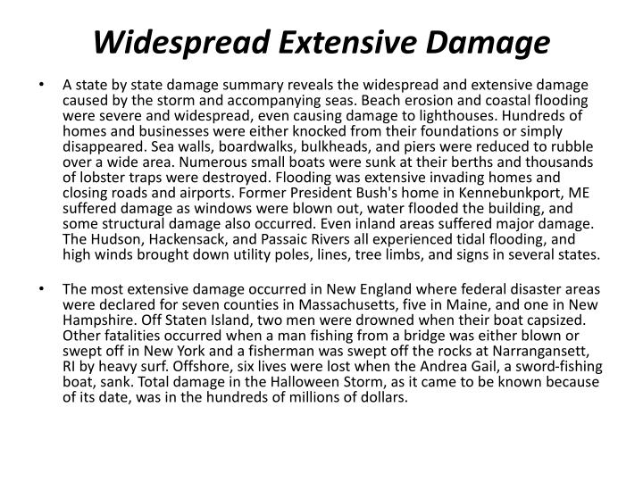 Widespread Extensive Damage