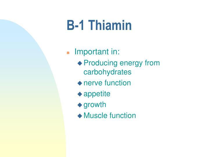 B-1 Thiamin