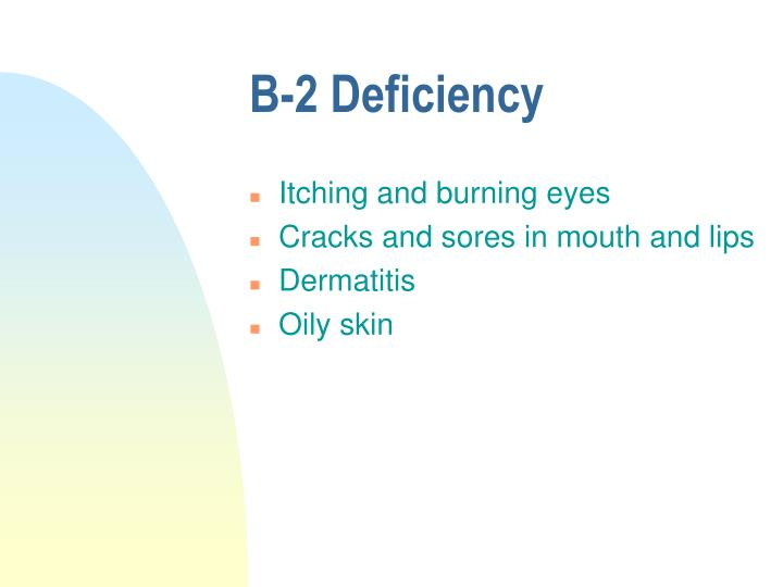 B-2 Deficiency