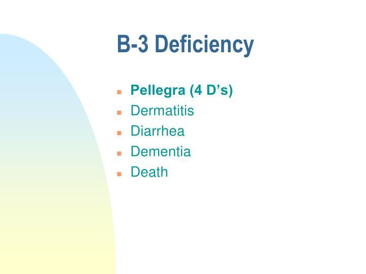B-3 Deficiency