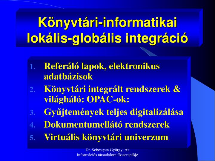 Könyvtári-informatikai lokális-globális integráció