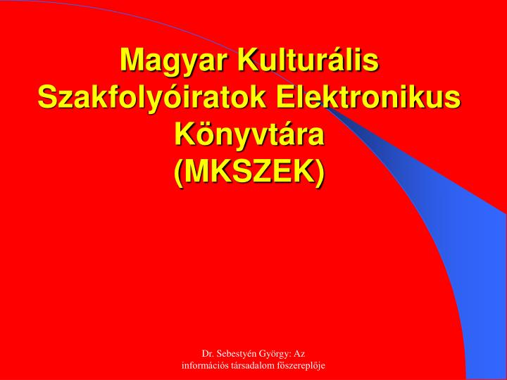 Magyar Kulturális Szakfolyóiratok Elektronikus Könyvtár