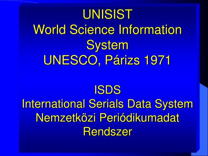 UNISIST