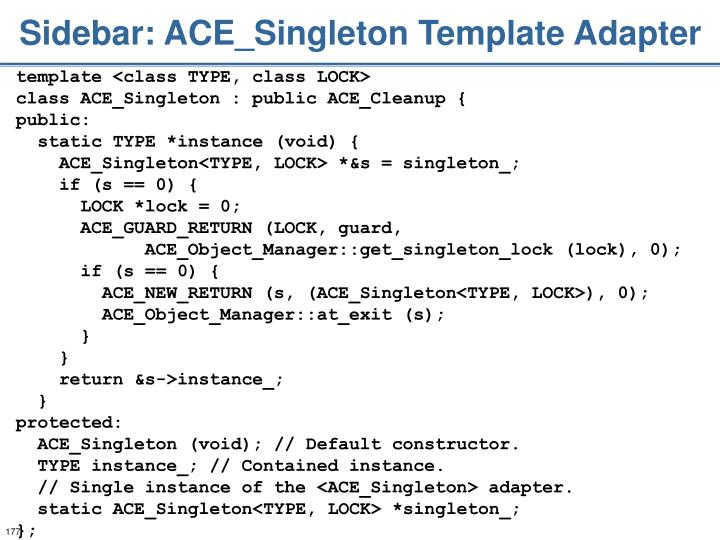 Sidebar: ACE_Singleton Template Adapter