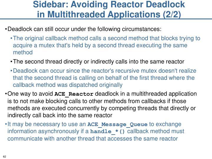 Sidebar: Avoiding Reactor Deadlock