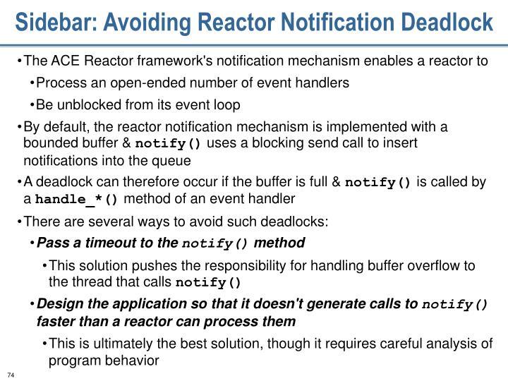 Sidebar: Avoiding Reactor Notification Deadlock
