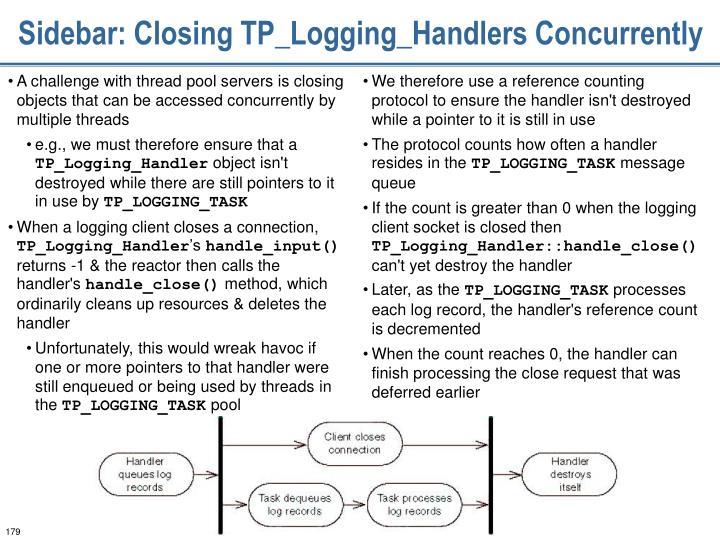 Sidebar: Closing TP_Logging_Handlers Concurrently