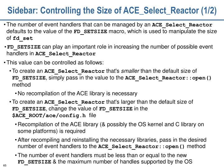 Sidebar: Controlling the Size of ACE_Select_Reactor (1/2)