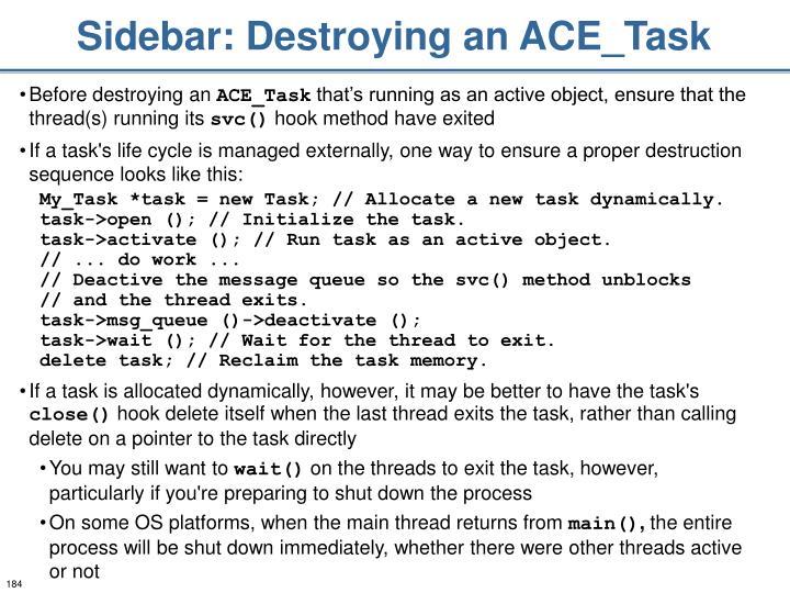 Sidebar: Destroying an ACE_Task