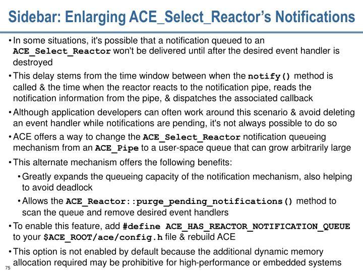 Sidebar: Enlarging ACE_Select_Reactor's Notifications