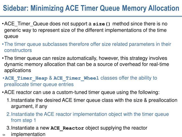 Sidebar: Minimizing ACE Timer Queue