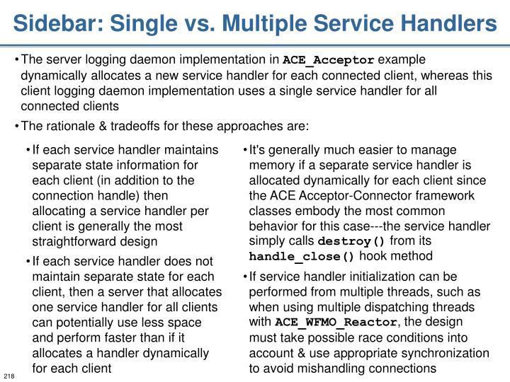 Sidebar: Single vs. Multiple Service Handlers