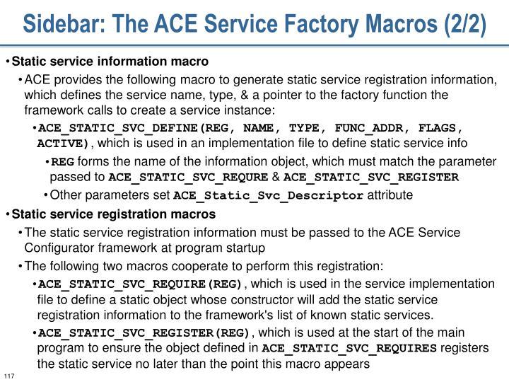Sidebar: The ACE Service Factory Macros (2/2)